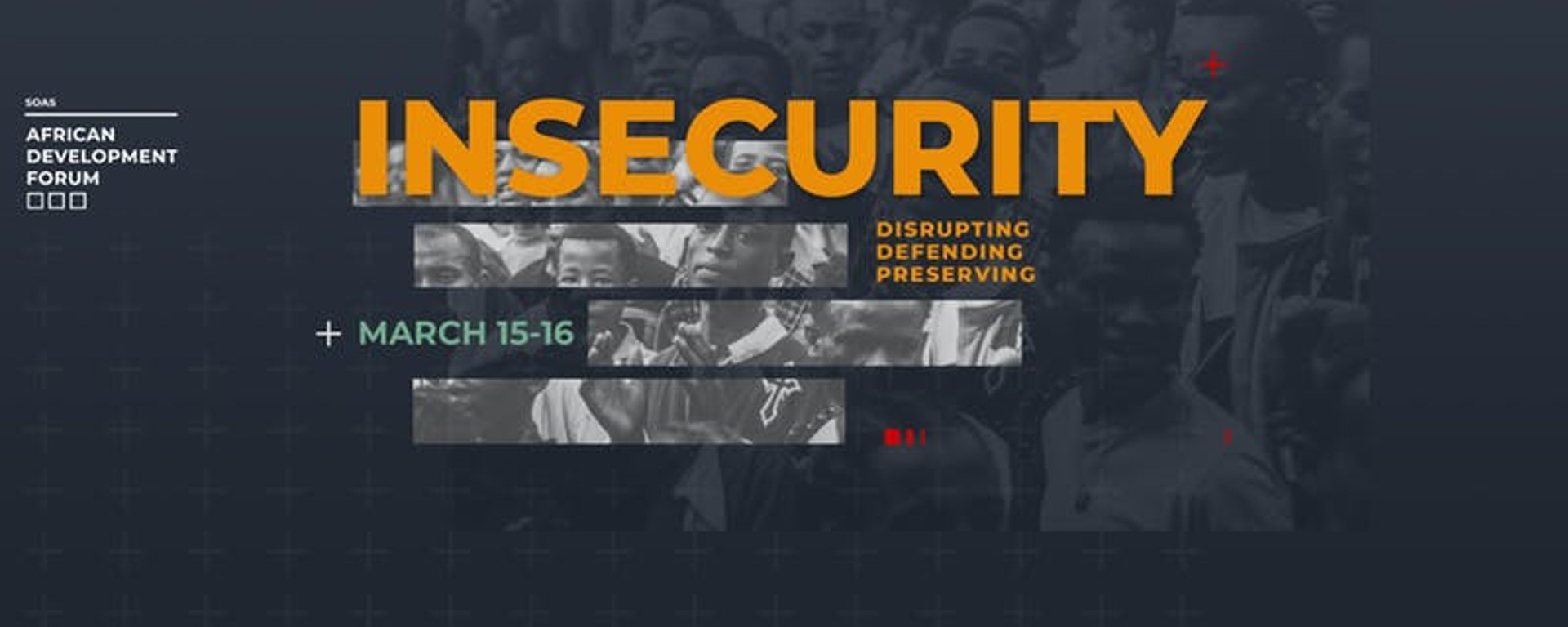 SOAS African Development Forum - SOAS African Development Forum 2019 : Insecurity Movemeback African event cover image