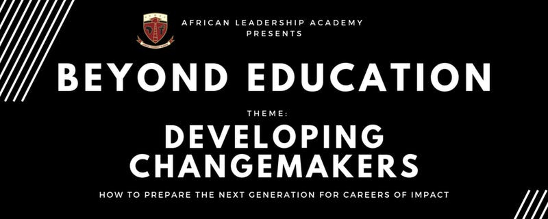 African Leadership Academy - Beyond Education 2019 Conference (Nairobi) - Developing Changemakers Movemeback African event cover image