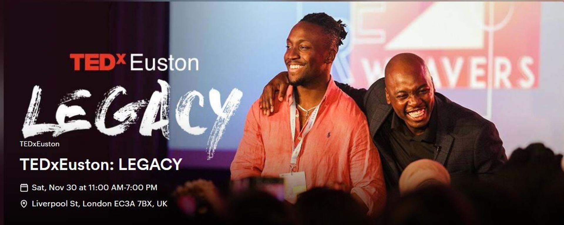 TEDxEuston - TEDxEuston: LEGACY Movemeback African event cover image