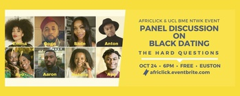 AfriClick - Panel Discussion on Black Dating: AfriClick & UCL BME, Black History Month Movemeback African event cover image