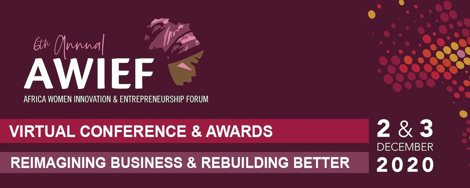 AWIEF - 6th Africa Women Innovation And Entrepreneurship Forum: Reimagining Business & Rebuilding Better Movemeback African event cover image