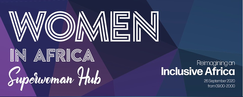 SuperWoman Hub - Women in Africa: Reimagining an inclusive Africa Movemeback African event cover image